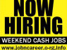 Part Time Staff Needed, Weekend Cash Jobs (1)